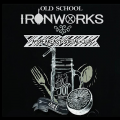 Old School Ironworks