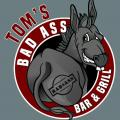 Tom's Bad Ass Bar and Grill
