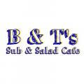 B&T's Subs & Salads Cafe