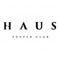 Haus Supper Club