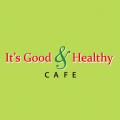 It's Good & Healthy Cafe