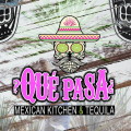 Que Pasa Mexican Kitchen & Tequila