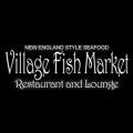 Village Fish Market and Restaurant