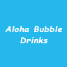Aloha Bubble Drinks