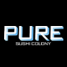 Pure Sushi Colony