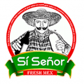 Si Senor Fresh Mex